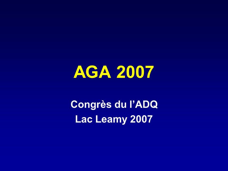 AGA 2007 Congrès du lADQ Lac Leamy 2007