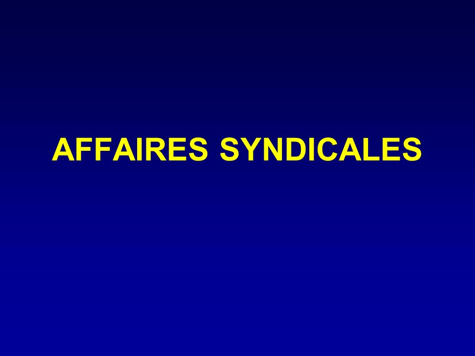 AFFAIRES SYNDICALES
