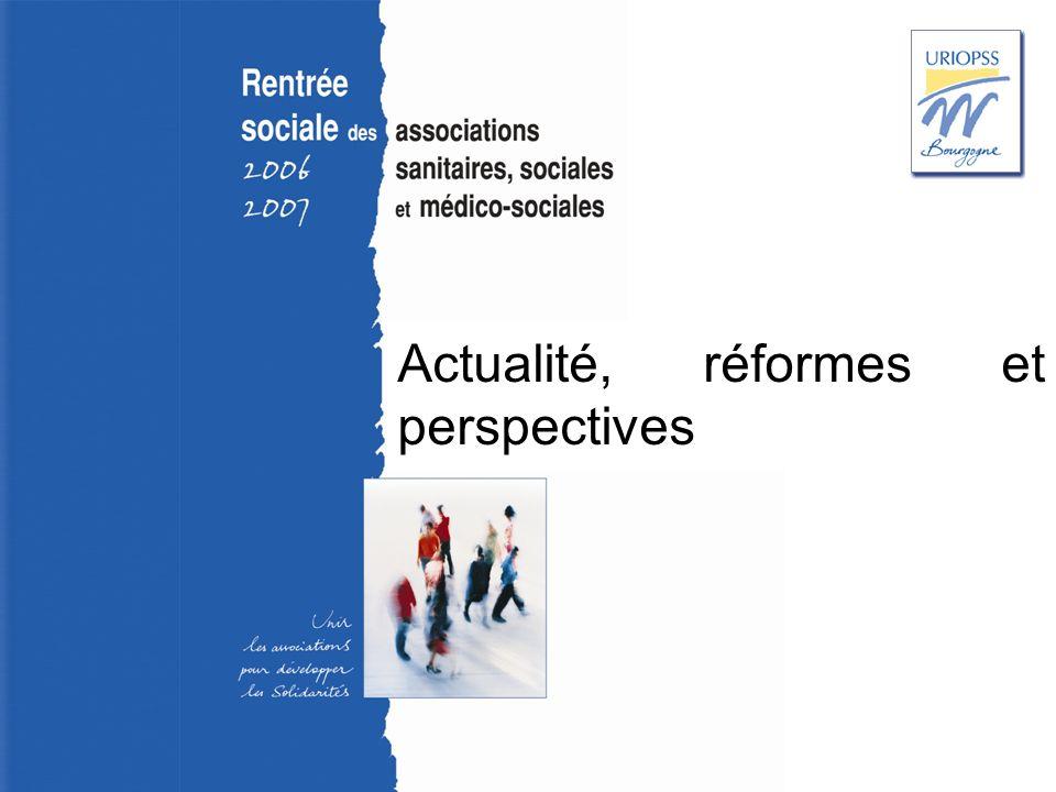 Rentrée sociale 2006-2007 – Uriopss Bourgogne Actualité, réformes et perspectives