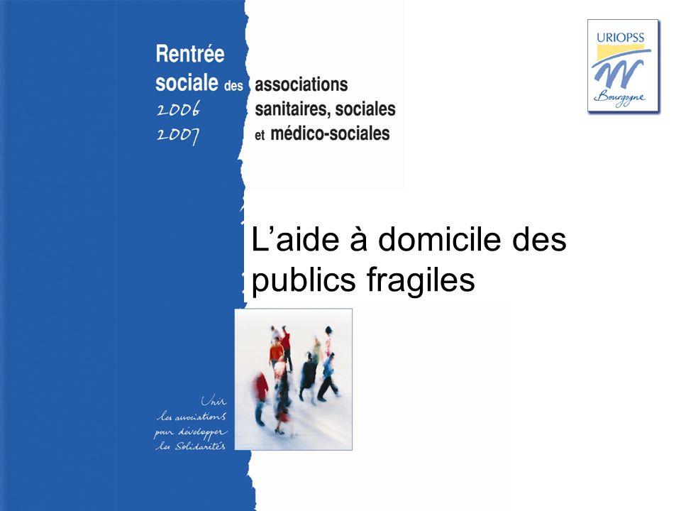 Rentrée sociale 2006-2007 – Uriopss Bourgogne Laide à domicile des publics fragiles