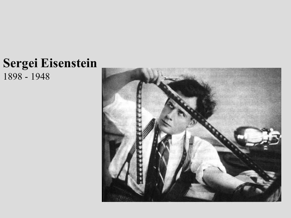 Sergei Eisenstein 1898 - 1948