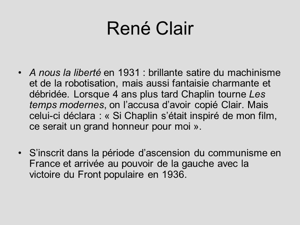 René Clair A nous la liberté en 1931 : brillante satire du machinisme et de la robotisation, mais aussi fantaisie charmante et débridée. Lorsque 4 ans