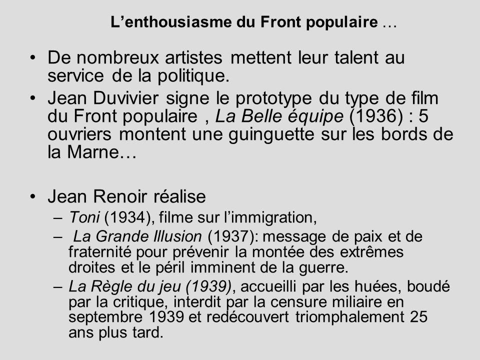 Lenthousiasme du Front populaire … De nombreux artistes mettent leur talent au service de la politique.