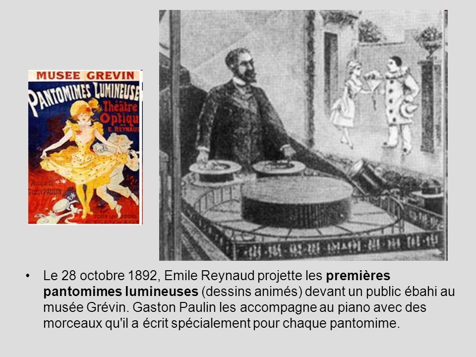 Le 28 octobre 1892, Emile Reynaud projette les premières pantomimes lumineuses (dessins animés) devant un public ébahi au musée Grévin. Gaston Paulin
