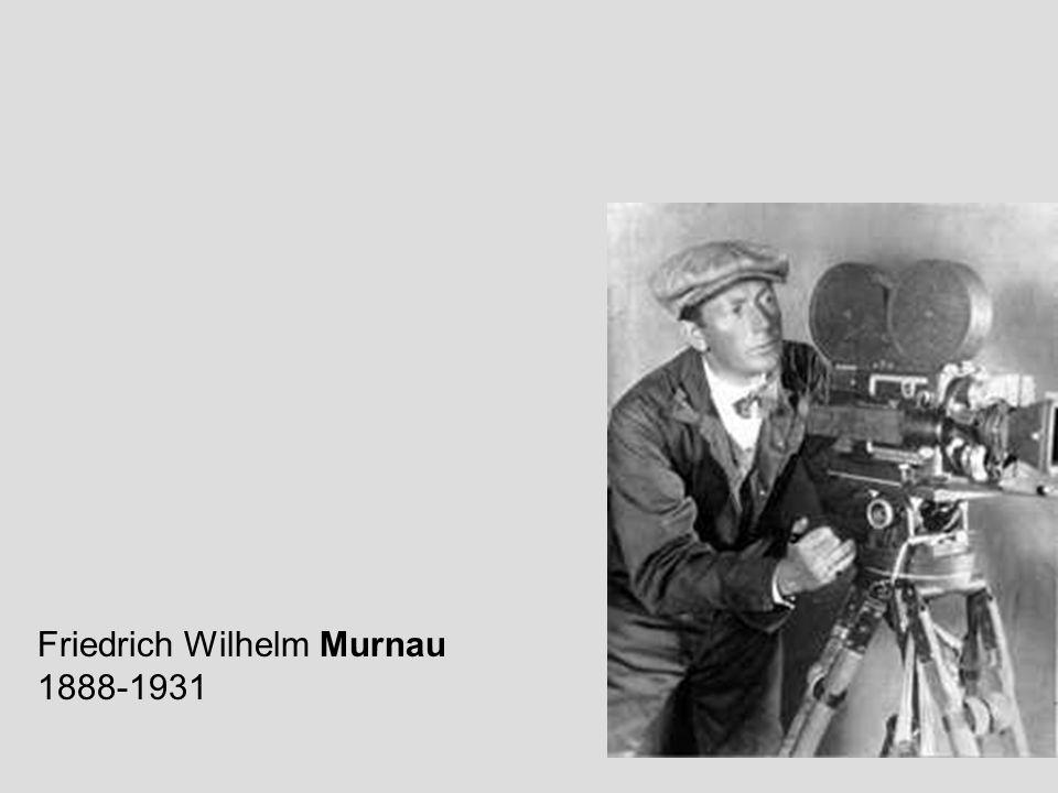 Friedrich Wilhelm Murnau 1888-1931
