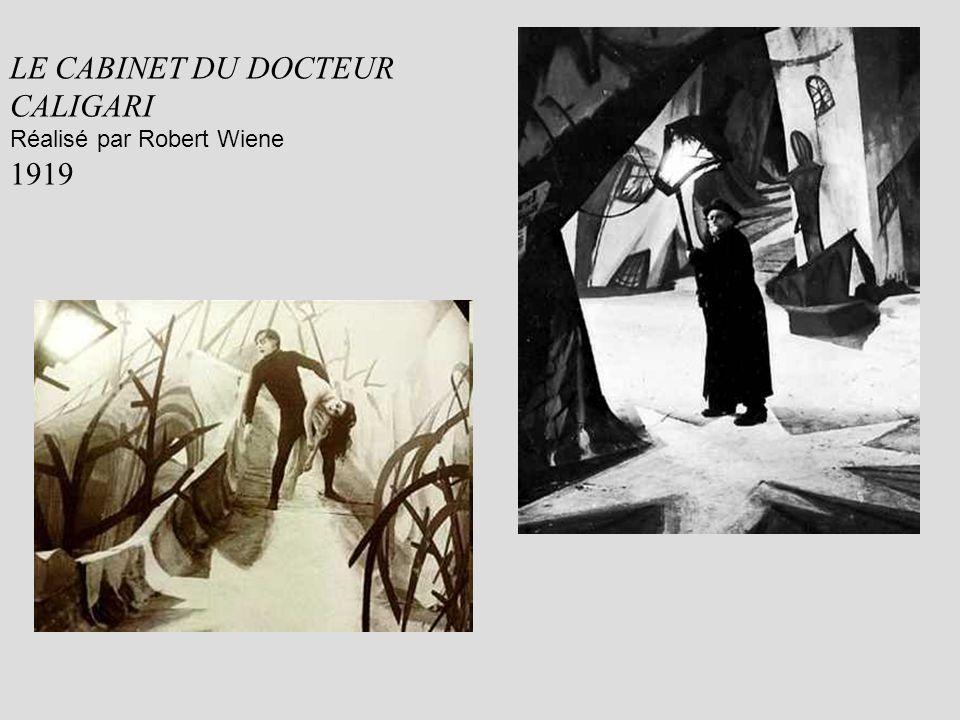 LE CABINET DU DOCTEUR CALIGARI Réalisé par Robert Wiene 1919