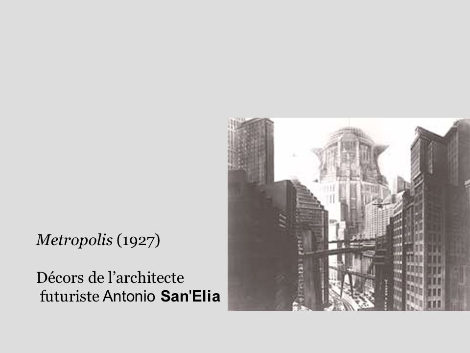 Metropolis (1927) Décors de larchitecte futuriste Antonio San Elia