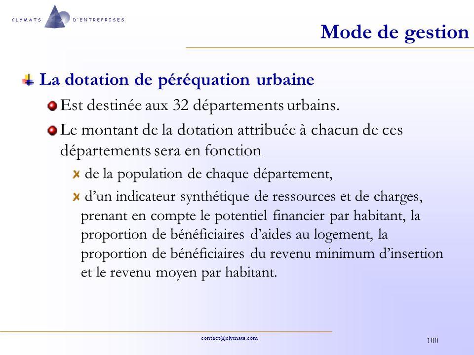 contact@clymats.com 100 Mode de gestion La dotation de péréquation urbaine Est destinée aux 32 départements urbains. Le montant de la dotation attribu
