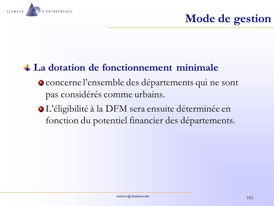 contact@clymats.com 101 Mode de gestion La dotation de fonctionnement minimale concerne lensemble des départements qui ne sont pas considérés comme ur