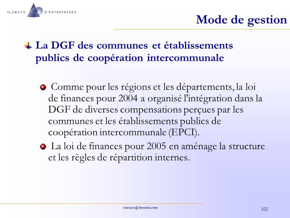 contact@clymats.com 102 Mode de gestion La DGF des communes et établissements publics de coopération intercommunale Comme pour les régions et les dépa