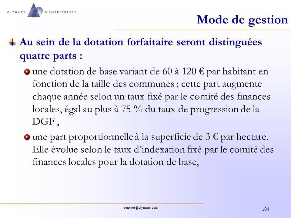 contact@clymats.com 104 Mode de gestion Au sein de la dotation forfaitaire seront distinguées quatre parts : une dotation de base variant de 60 à 120