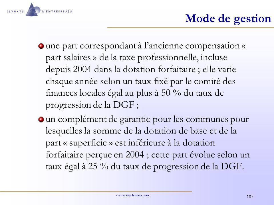 contact@clymats.com 105 Mode de gestion une part correspondant à lancienne compensation « part salaires » de la taxe professionnelle, incluse depuis 2