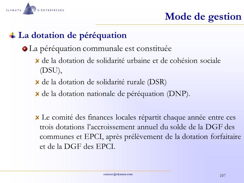 contact@clymats.com 107 Mode de gestion La dotation de péréquation La péréquation communale est constituée de la dotation de solidarité urbaine et de