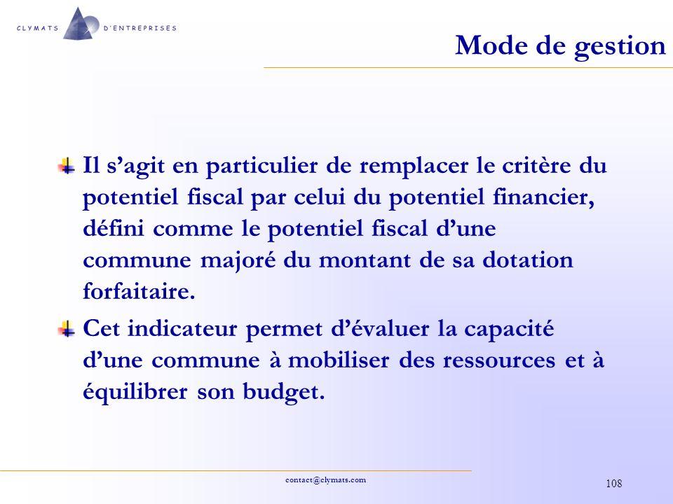 contact@clymats.com 108 Mode de gestion Il sagit en particulier de remplacer le critère du potentiel fiscal par celui du potentiel financier, défini c
