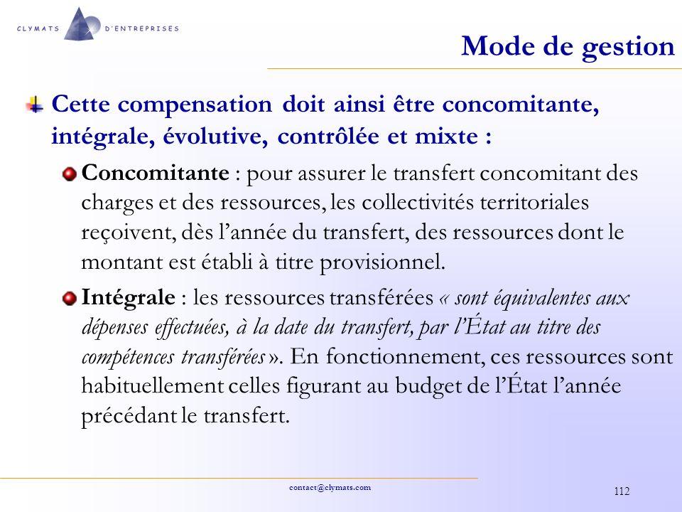 contact@clymats.com 112 Mode de gestion Cette compensation doit ainsi être concomitante, intégrale, évolutive, contrôlée et mixte : Concomitante : pou
