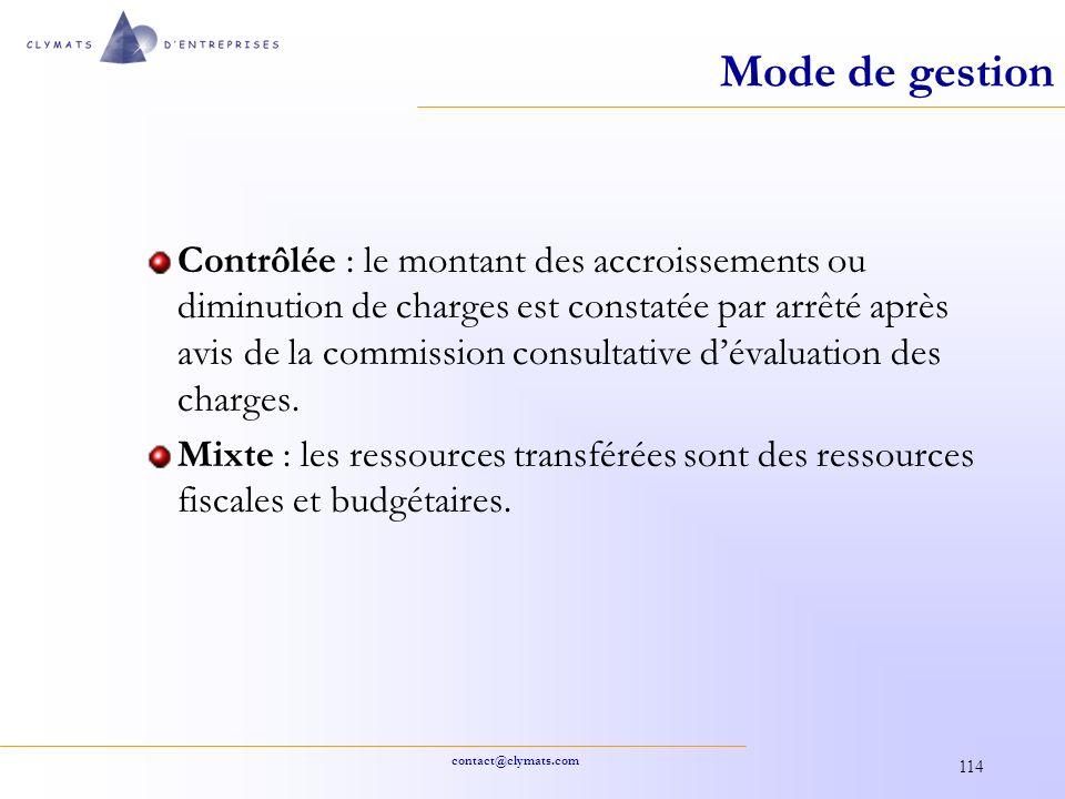 contact@clymats.com 114 Mode de gestion Contrôlée : le montant des accroissements ou diminution de charges est constatée par arrêté après avis de la c