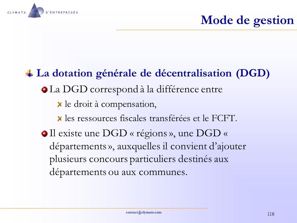 contact@clymats.com 116 Mode de gestion La dotation générale de décentralisation (DGD) La DGD correspond à la différence entre le droit à compensation