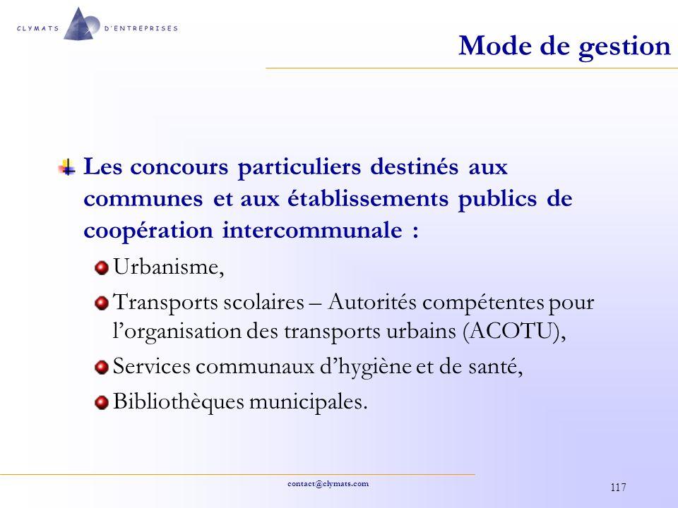contact@clymats.com 117 Mode de gestion Les concours particuliers destinés aux communes et aux établissements publics de coopération intercommunale :