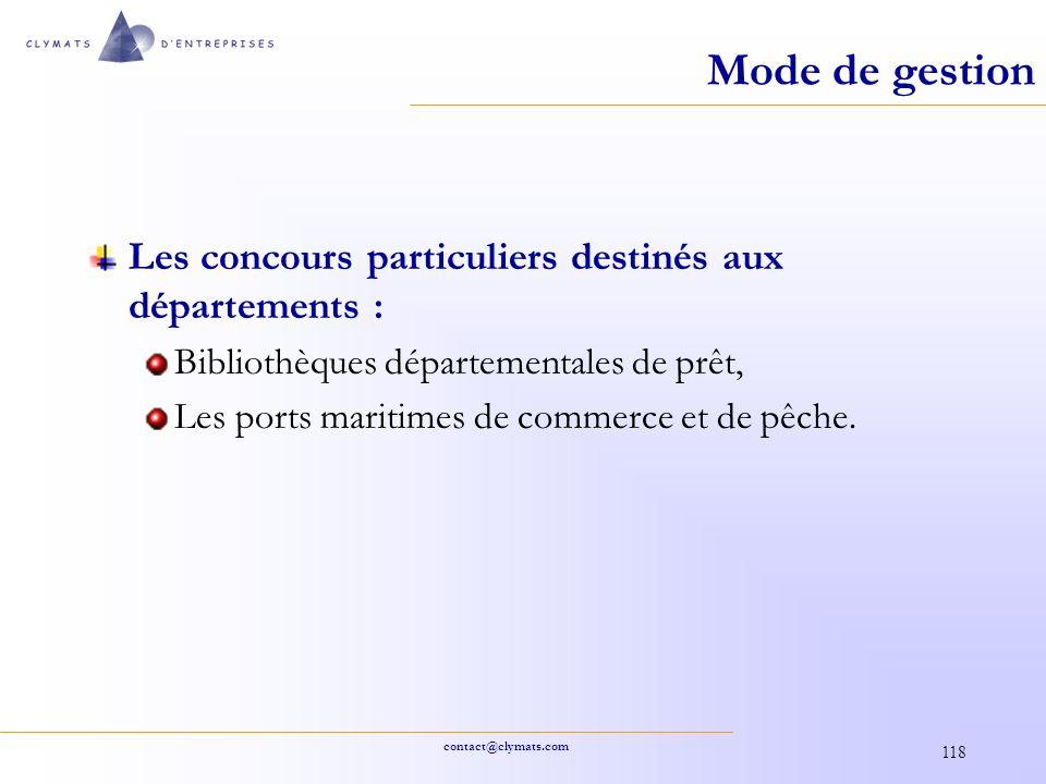 contact@clymats.com 118 Mode de gestion Les concours particuliers destinés aux départements : Bibliothèques départementales de prêt, Les ports maritim