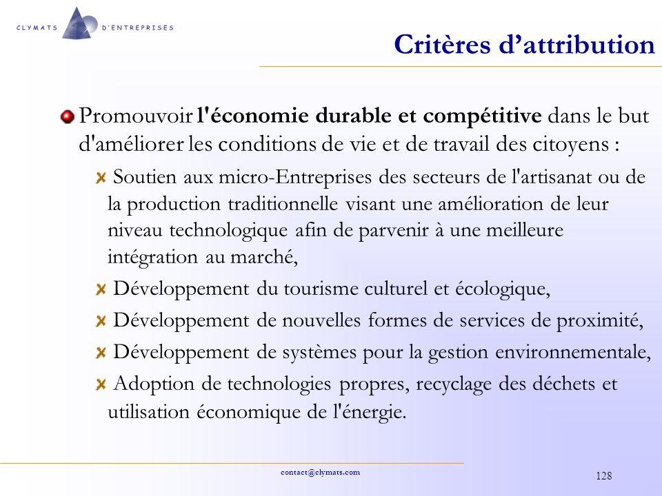 contact@clymats.com 128 Critères dattribution Promouvoir l'économie durable et compétitive dans le but d'améliorer les conditions de vie et de travail