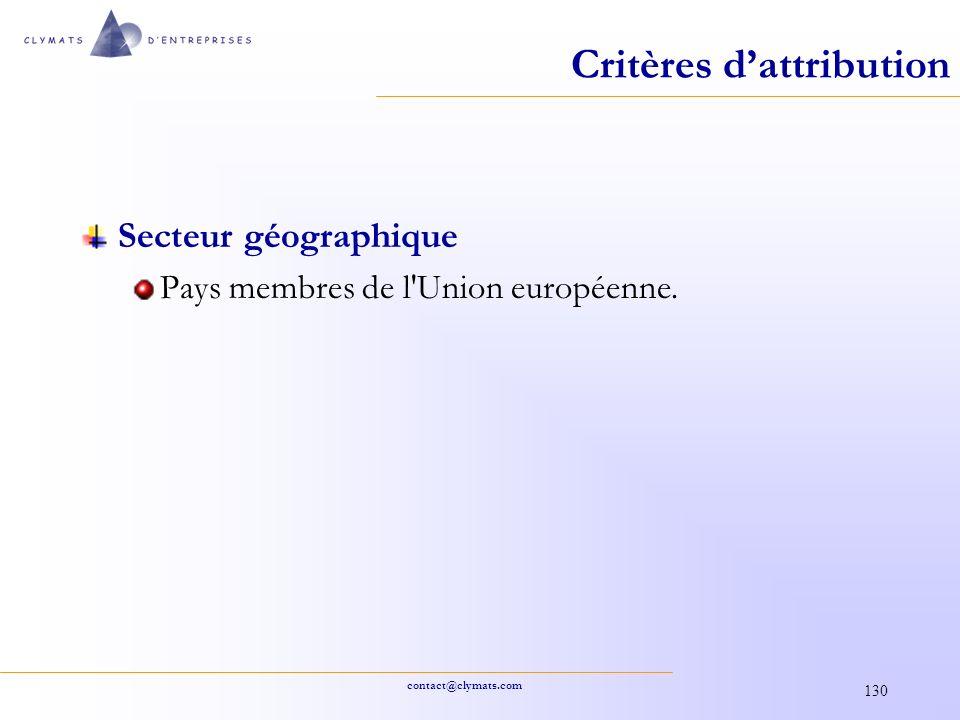 contact@clymats.com 130 Critères dattribution Secteur géographique Pays membres de l'Union européenne.