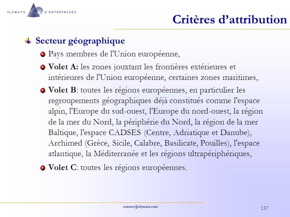 contact@clymats.com 137 Critères dattribution Secteur géographique Pays membres de l'Union européenne, Volet A: les zones jouxtant les frontières exté