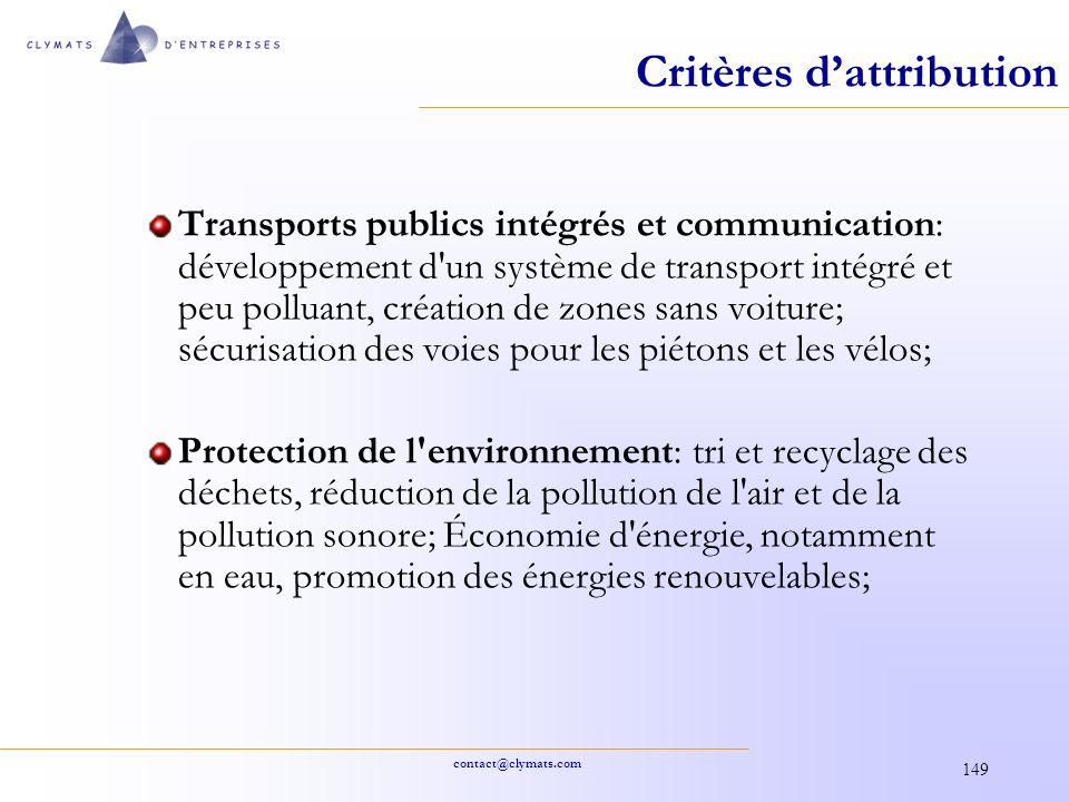 contact@clymats.com 149 Critères dattribution Transports publics intégrés et communication: développement d'un système de transport intégré et peu pol
