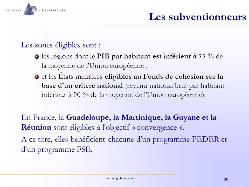 contact@clymats.com 39 Les subventionneurs Les zones éligibles sont : les régions dont le PIB par habitant est inférieur à 75 % de la moyenne de l'Uni