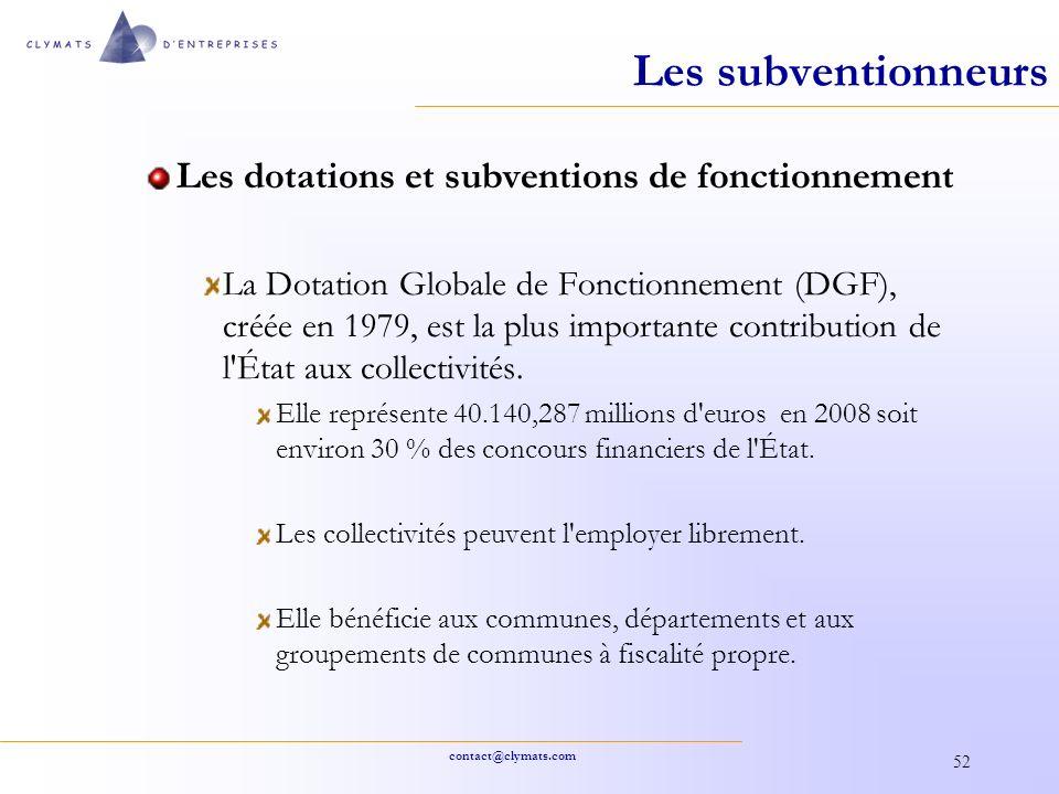 contact@clymats.com 52 Les subventionneurs Les dotations et subventions de fonctionnement La Dotation Globale de Fonctionnement (DGF), créée en 1979,
