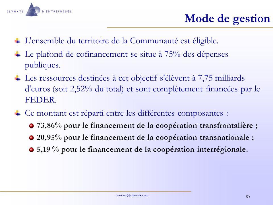 contact@clymats.com 85 Mode de gestion L'ensemble du territoire de la Communauté est éligible. Le plafond de cofinancement se situe à 75% des dépenses