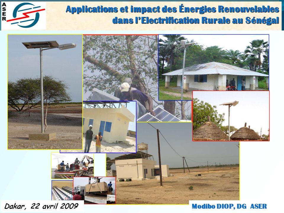1 Applications et impact des Énergies Renouvelables dans lElectrification Rurale au Sénégal dans lElectrification Rurale au Sénégal Applications et im