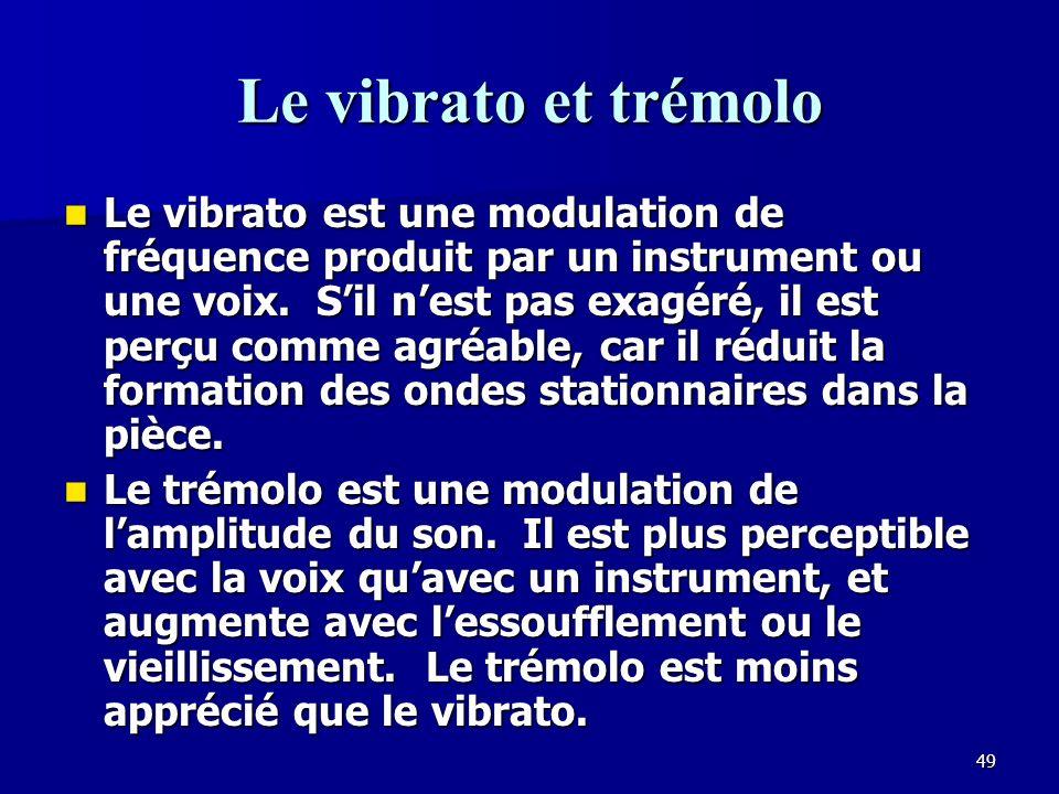48 La perception du ton Loreille perçoit le ton dun son par sa fréquence.