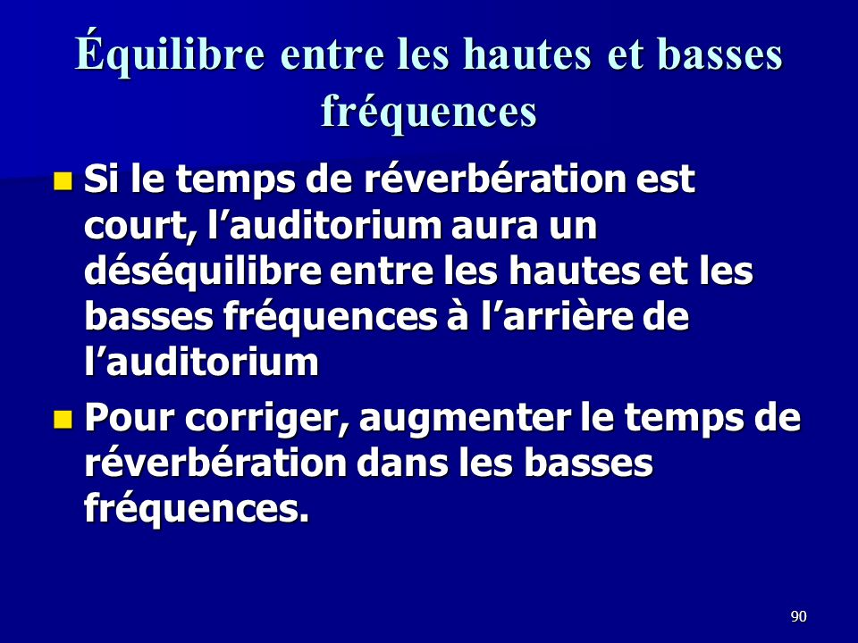 89 La perte des basses fréquences avec la distance