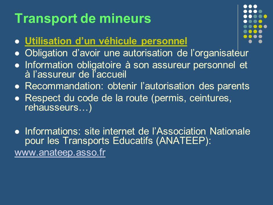 Transport de mineurs Utilisation dun véhicule personnel Obligation davoir une autorisation de lorganisateur Information obligatoire à son assureur per
