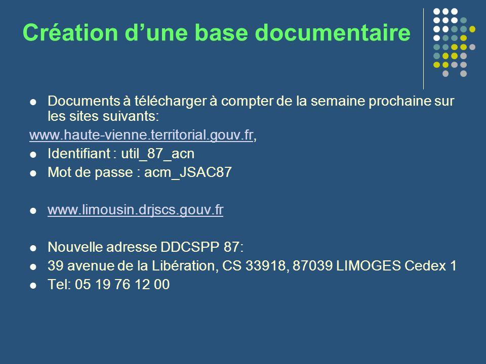 Création dune base documentaire Documents à télécharger à compter de la semaine prochaine sur les sites suivants: www.haute-vienne.territorial.gouv.fr