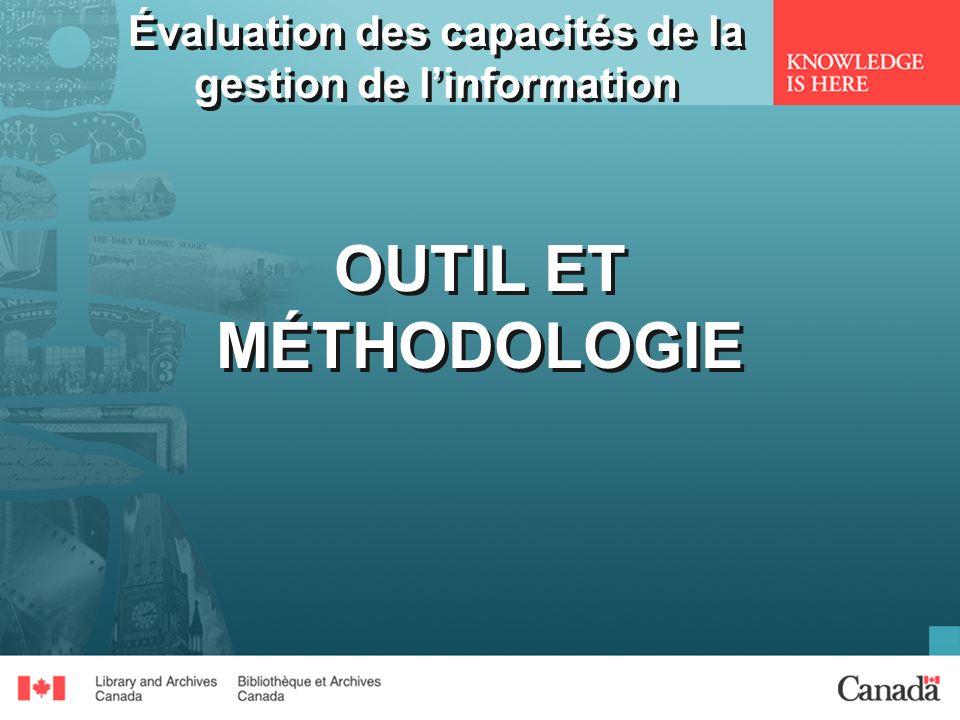Évaluation des capacités de la gestion de linformation OUTIL ET MÉTHODOLOGIE