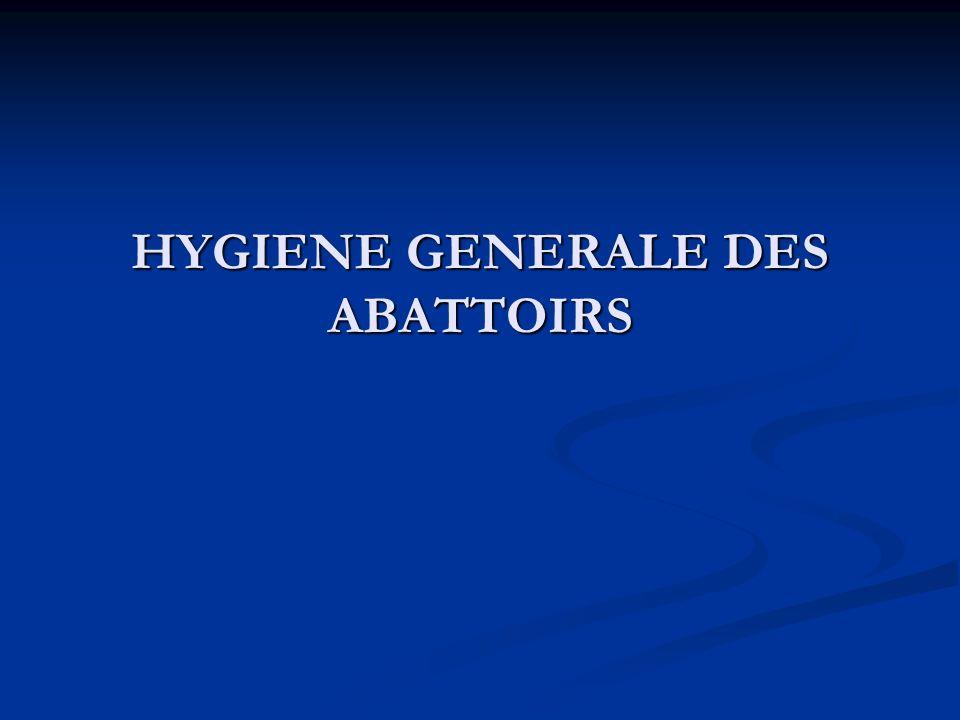 HYGIENE GENERALE DES ABATTOIRS