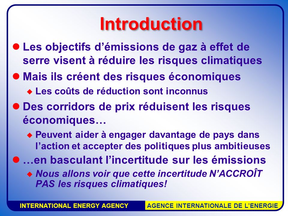 Energy Policy Cédric Philibert Conclusion Fixed targets give certainty on short term emission results More flexible options might facilitate: –The participation of more countries –The adoption of relatively more ambitious targets More flexible options give less certainty of achieving precise levels –But a greater probability of doing better!