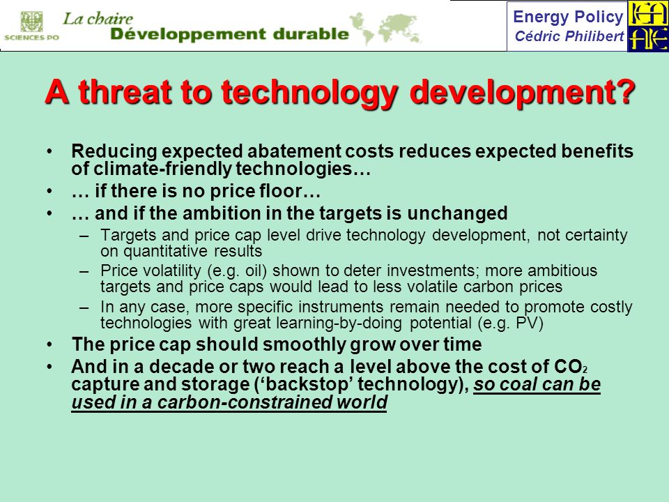 Energy Policy Cédric Philibert A threat to technology development.