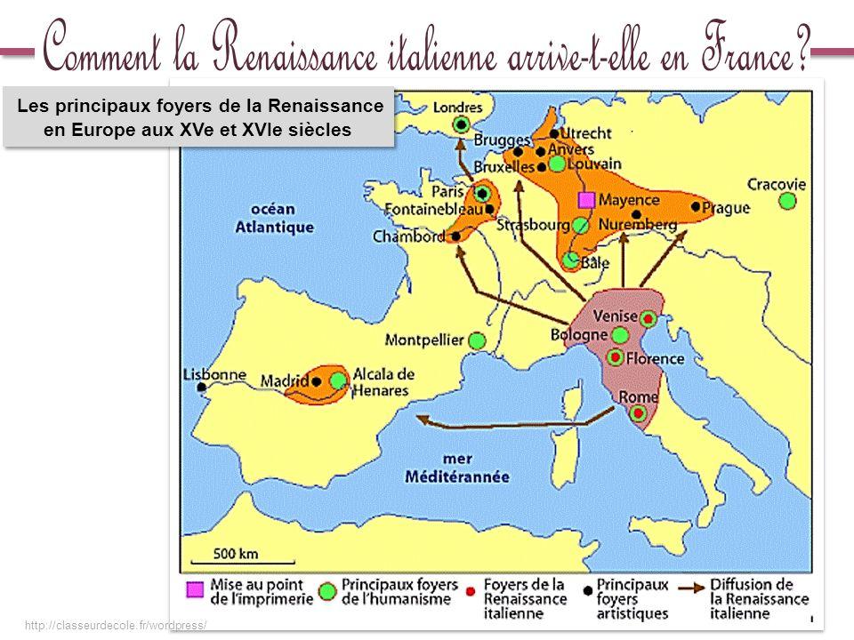 Les principaux foyers de la Renaissance en Europe aux XVe et XVIe siècles http://classeurdecole.fr/wordpress/