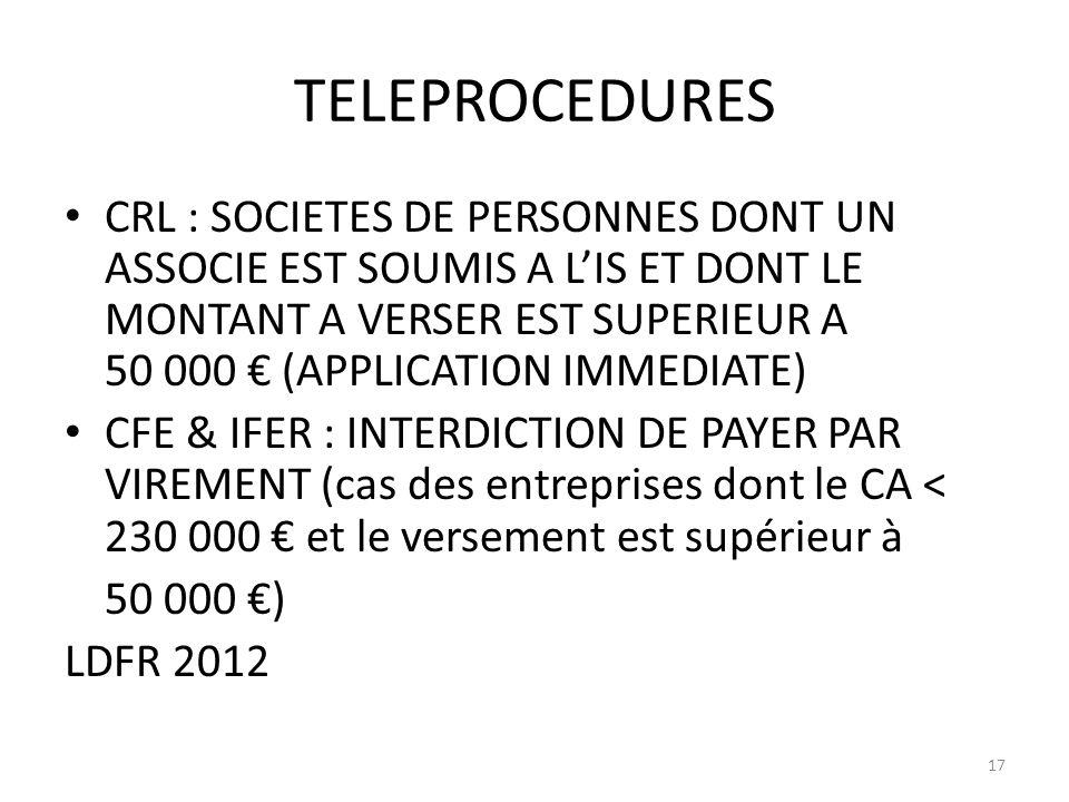 TELEPROCEDURES CRL : SOCIETES DE PERSONNES DONT UN ASSOCIE EST SOUMIS A LIS ET DONT LE MONTANT A VERSER EST SUPERIEUR A 50 000 (APPLICATION IMMEDIATE)
