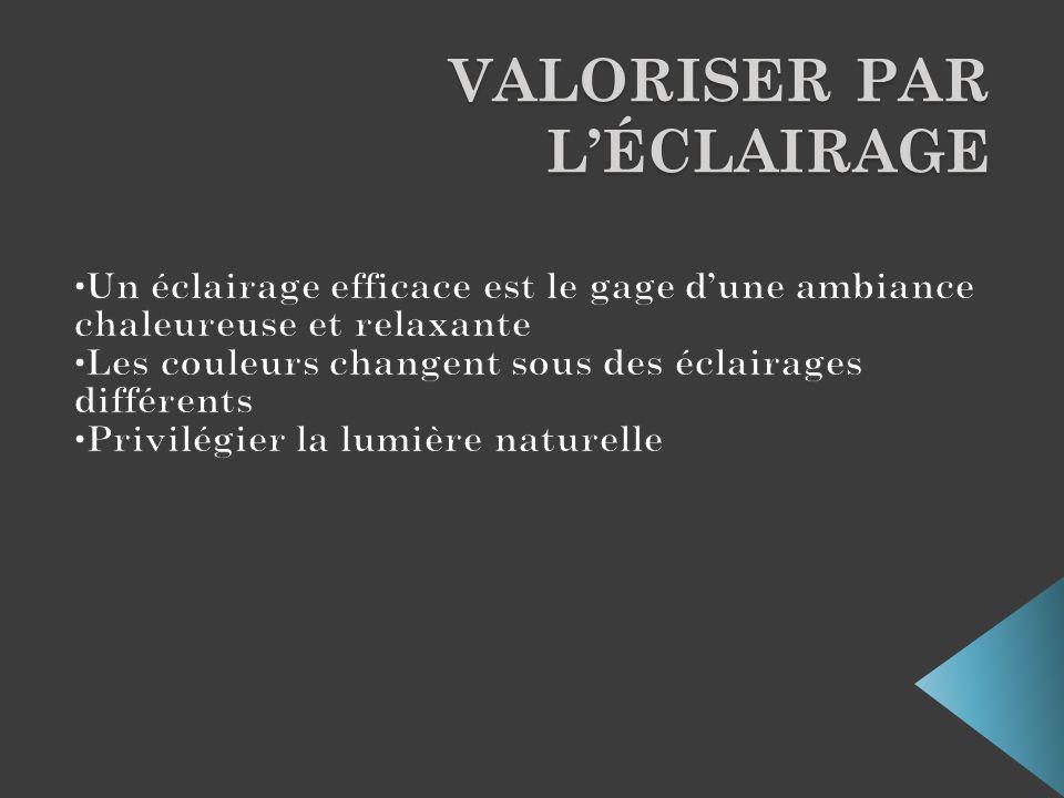 VALORISER PAR LÉCLAIRAGE