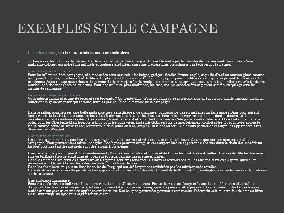 EXEMPLES STYLE CAMPAGNE Le style campagne : tons naturels et couleurs acidulées...Choisissez des meubles de métier...La déco campagne ne sinvente pas.