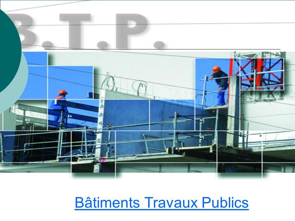 Bâtiments Travaux Publics