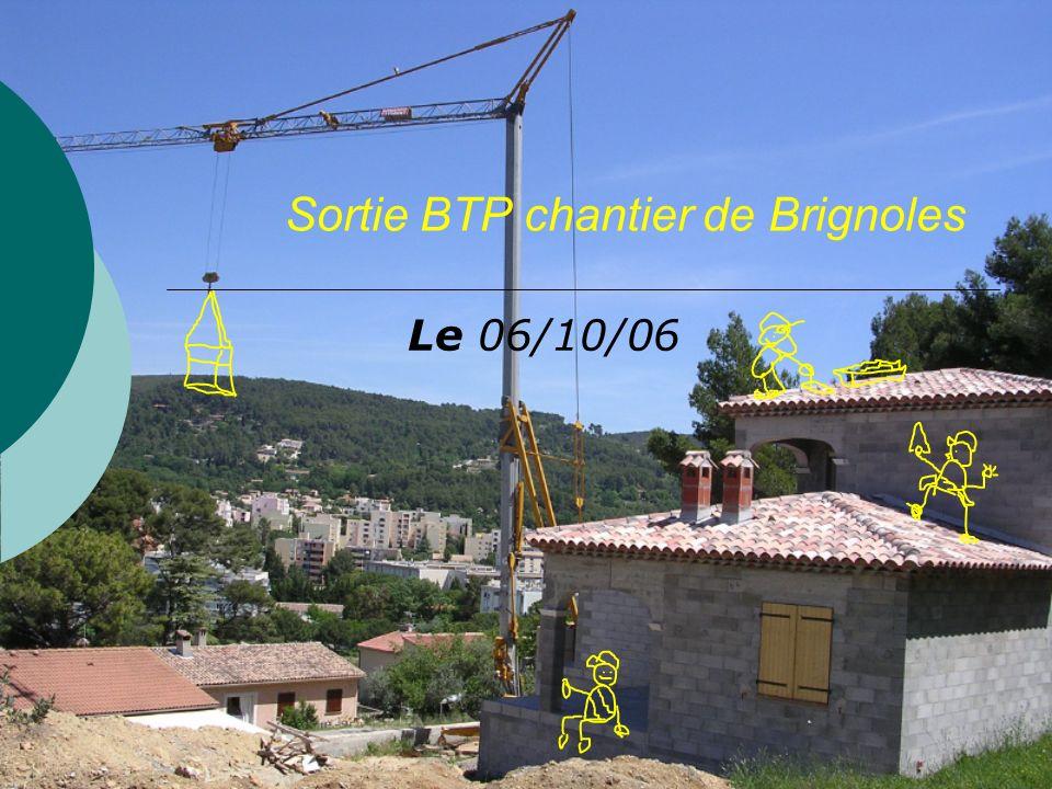 Sortie BTP chantier de Brignoles Le 06/10/06