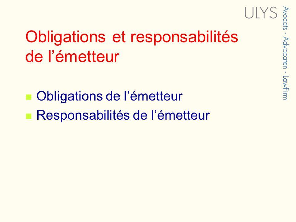 Obligations et responsabilités de lémetteur Obligations de lémetteur Responsabilités de lémetteur