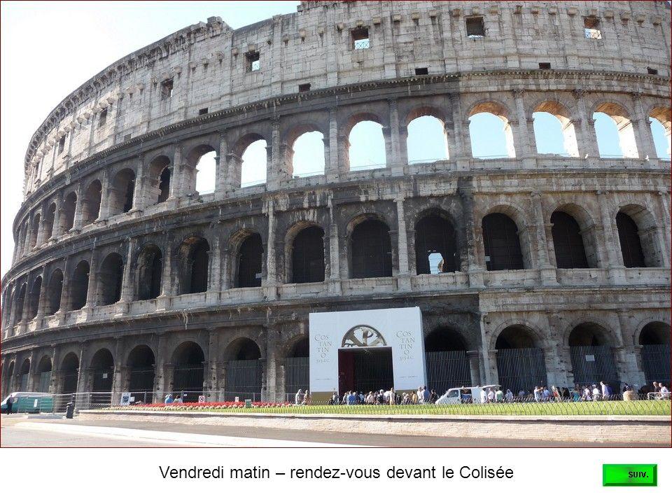 Vendredi matin – rendez-vous devant le Colisée