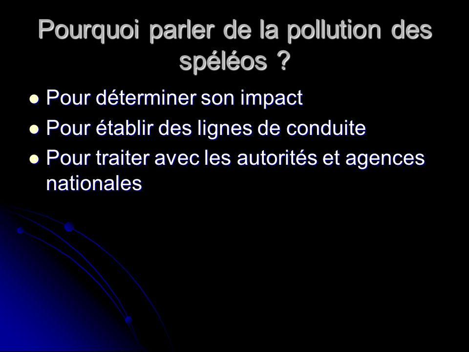 La pollution par léclairage acétylène Léclairage principal des spéléologues est fourni par une générateur à acétylène portatif dans lequel seffectue une réaction chimique : Carbure de calcium + eau acétylène + chaux (+ chaleur + lumière) Pollution visuelle : traces de carbone aux plafonds, dépôts de chaux Pollution chimique : impuretés chimiques contenus dans la chaux issue des lampes Pollution olfactive : acétylène