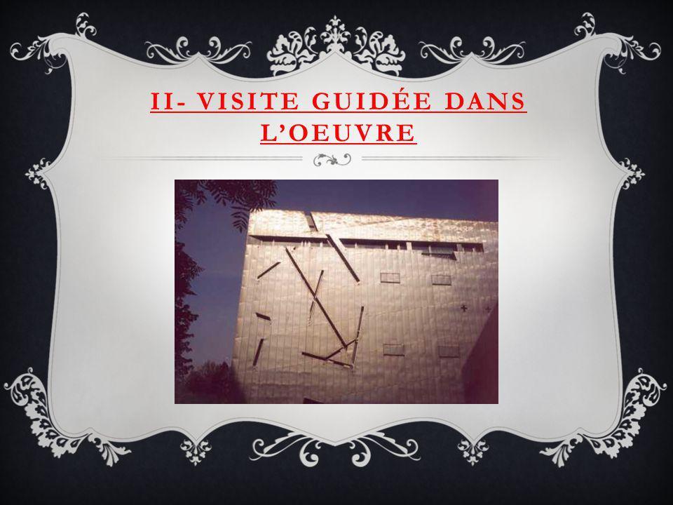 II- VISITE GUIDÉE DANS LOEUVRE