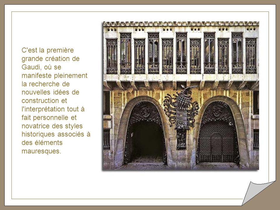 Palais construit à Barcelone par Antonio Gaudi entre 1886 et 1888 pour le Comte Eusebio Güell et sa famille. Le Comte de Güell, mécène et grand ami de